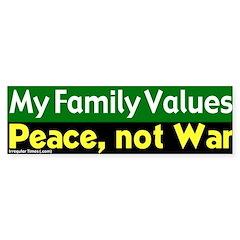 Family Values Peace Bumper Bumper Sticker