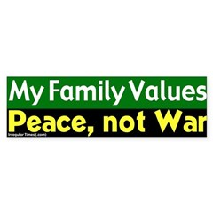 Family Values Peace Bumper Bumper Sticker