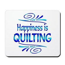 Happiness is Quilting Mousepad