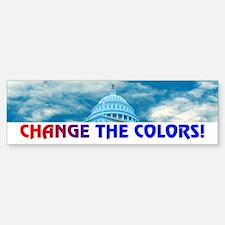 CHANGE THE COLORS! Bumper Bumper Bumper Sticker