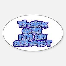 Thank God I'm an Atheist Decal