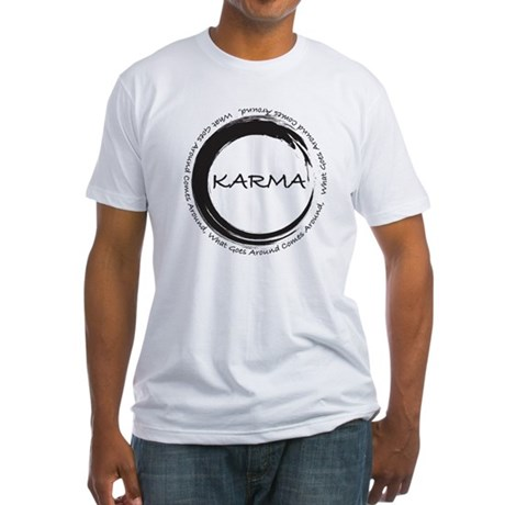 Karma, What goes around comes around T-Shirt