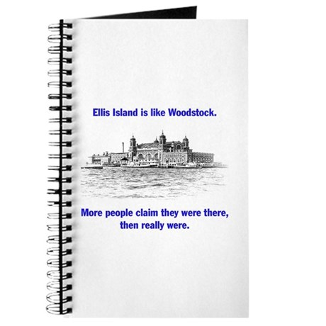 Ellis Island is like Woodstock Journal
