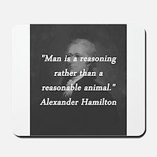 Hamilton - Reasoning Reasonable Mousepad