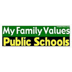 Value Public Schools Bumper Bumper Sticker