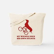 My Wiener Does His Own Stunts Tote Bag