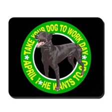 TAKE YOUR DOBIE Mousepad