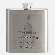 Sitting Bull - If We Must Die Flask