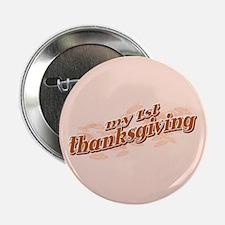 """My 1st Thanksgiving"" Button"