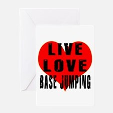 Live Love Base Jumping Greeting Card
