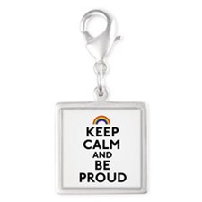 Keep Calm and Be Proud Charms