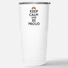 Keep Calm and Be Proud Travel Mug