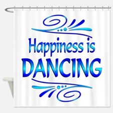 Happiness is Dancing Shower Curtain