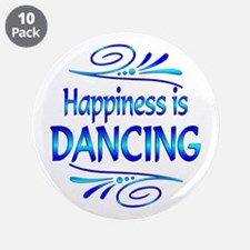 """Happiness is Dancing 3.5"""" Button (10 pack)"""