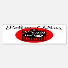 Poker Diva Bumper Bumper Bumper Sticker