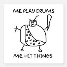 Funny Drummer Me Play Drums Caveman Square Car Mag