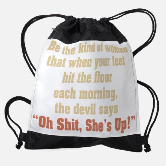be the kind of woman Drawstring Bag