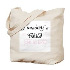 Tuesday's Child Tote Bag