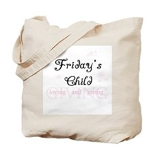 Friday's Child Tote Bag