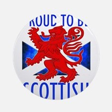 Proud to be SCOTTISH Ornament (Round)