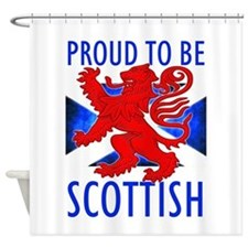Proud to be SCOTTISH Shower Curtain