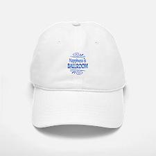 Happiness is Ballroom Baseball Baseball Cap