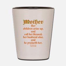 Bible Passage for Mothers Shot Glass