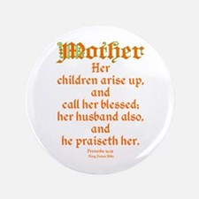 """Bible Passage for Mothers 3.5"""" Button (100 pack)"""