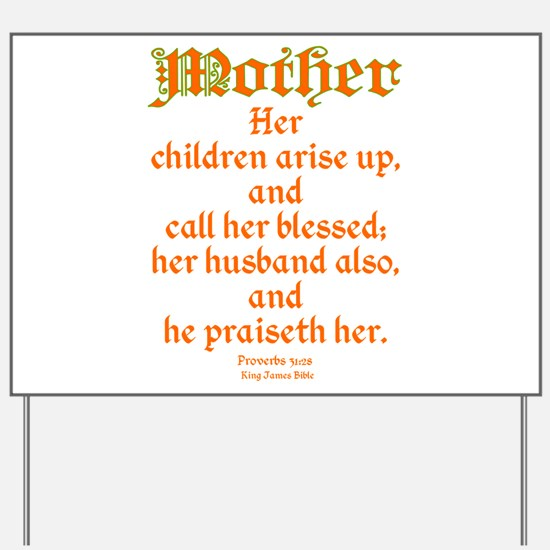 Bible Passage for Mothers Yard Sign