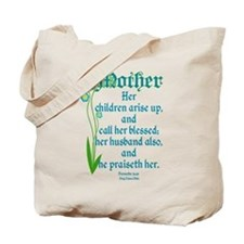 Proverbs 31:28 Flower Tote Bag