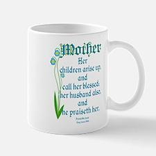 Proverbs 31:28 Flower Mug
