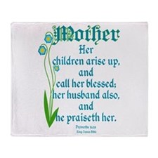 Proverbs 31:28 Flower Throw Blanket