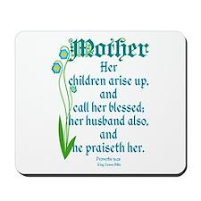 Proverbs 31:28 Flower Mousepad