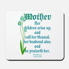 Proverbs 31:28 Flower Mousepad
