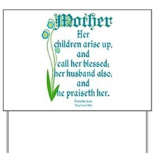 Proverbs 31:28 Flower Yard Sign