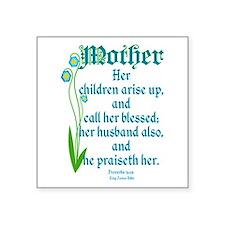 "Proverbs 31:28 Flower Square Sticker 3"" x 3"""