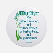 Proverbs 31:28 Flower Ornament (Round)