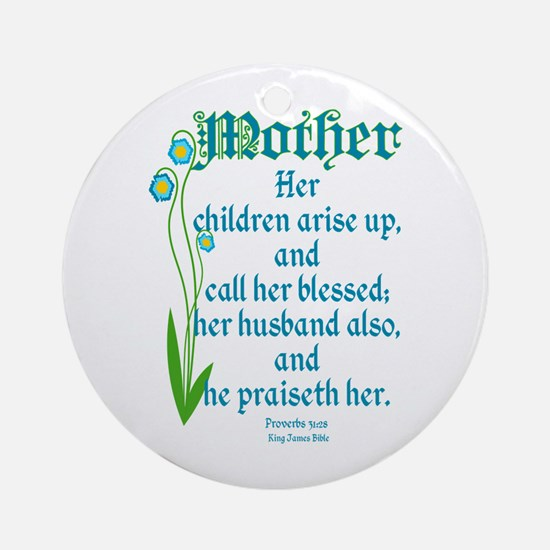 Proverbs 31:28 Flower Ornament (Round)