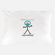 I AM Smiling! Pillow Case