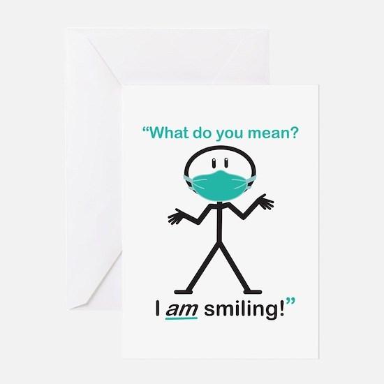 I AM Smiling! Greeting Card