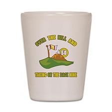 Golfing Humor For 50th Birthday Shot Glass
