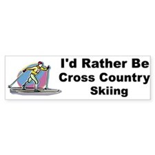 Rather Be Cross Country Skiing Bumper Bumper Sticker