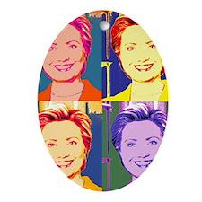 Hillary Clinton Pop Art 4 Oval Ornament