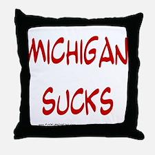 Michigan Sucks Throw Pillow