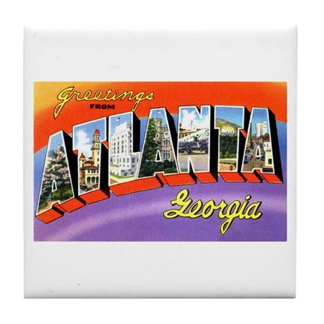Atlanta Georgia Greetings Tile Coaster