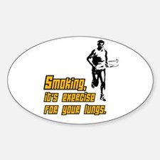 Funny Pro-Smoking Oval Decal
