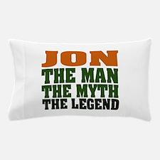 Jon - the Legend Pillow Case