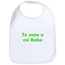 Te amo a mi Bebe Bib