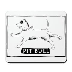 Dancing Pit Bull Mousepad