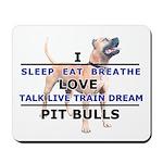 Sleep, Eat, Breathe Mousepad